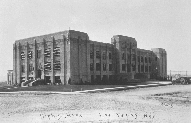 Las Vegas High School – Built in 1929-30
